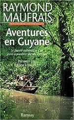 Aventures en Guyane de Raymond Maufrais