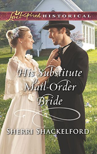 His Substitute Mail-Order Bride (Return to Cowboy Creek) (English Edition)