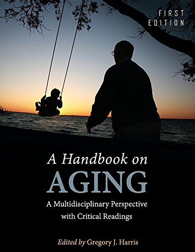 Compare Textbook Prices for A Handbook on Aging: A Multidisciplinary Perspective with Critical Readings  ISBN 9781516512553 by Harris, Gregory J.