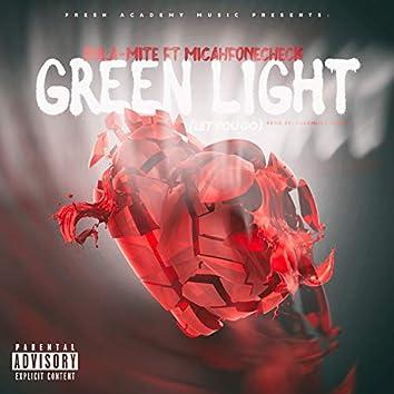 Green Light (Let You Go)
