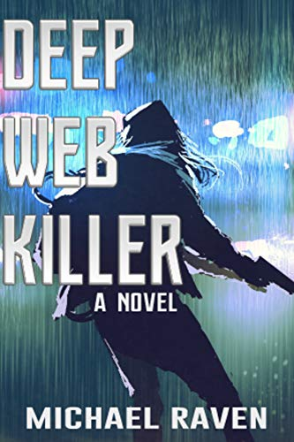Deep Web Killer: a thriller (English Edition)