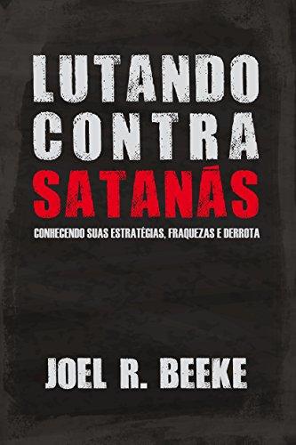 Lutando contra Satanás.