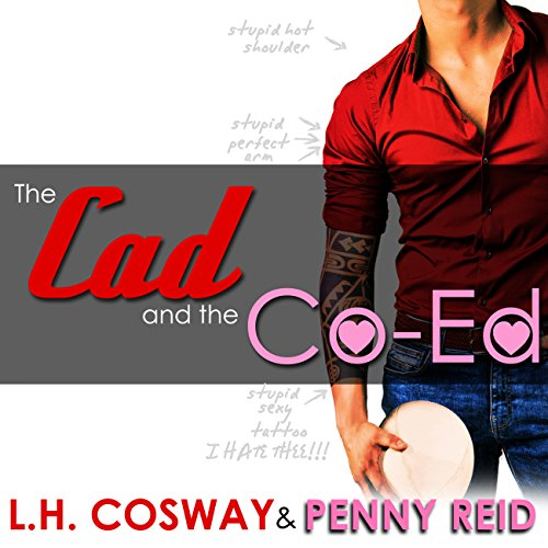 The Cad and the Co-Ed     Rugby, Book 3              By:                                                                                                                                 Penny Reid,                                                                                        L. H. Cosway                               Narrated by:                                                                                                                                 George Allan,                                                                                        KC Sheridan                      Length: 10 hrs and 58 mins     11 ratings     Overall 4.2