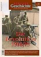 Berliner Geschichte 15 - Revolution 1918/19