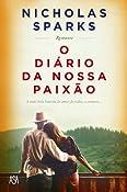 O Diário da Nossa Paixão (Portuguese Edition)