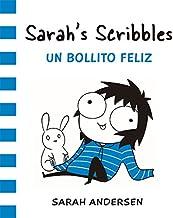 Sarah's Scribbles 2 : Un bollito feliz