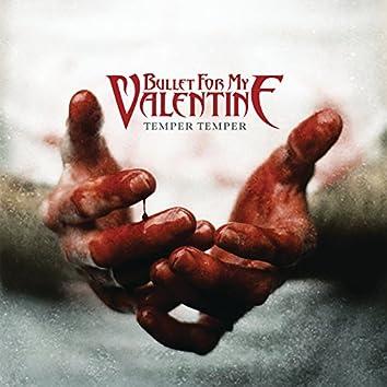 Temper Temper (Deluxe Version)