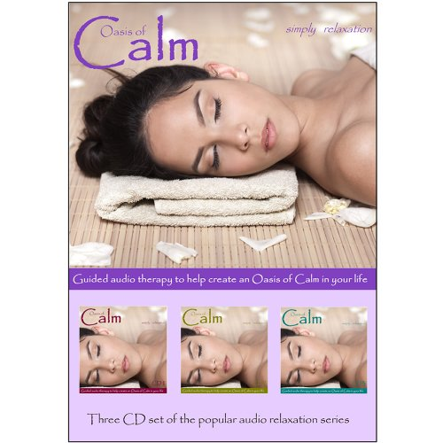 Relaxation CD - Oasis of Calm - Triple CD Set. To help you get to sleep, for Relaxation, Meditation, Sound Therapy, Deep Sleep, Stress Relief, Anxiety and Spa Sessions.