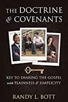 The Doctrine & Covenants: Key to Sharing the Gospel with Plainness & Simplicity
