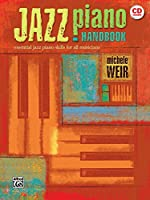 Jazz Piano Handbook: Essential Jazz Piano Skills for All Musicians