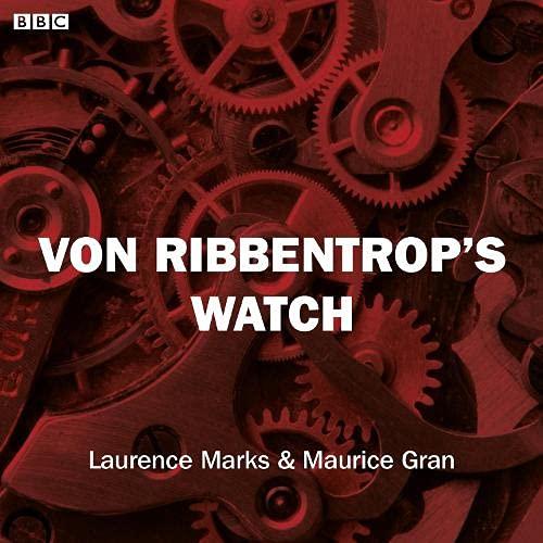 Von Ribbentrop's Watch (BBC Radio 4: Saturday Play) cover art