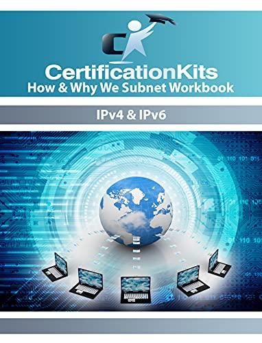 CertificationKits How & Why We Subnet Workbook – Ipv4 & IPv6 (English Edition)