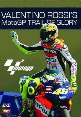 Valentino Rossi's Motogp Trail Of Glory [DVD]