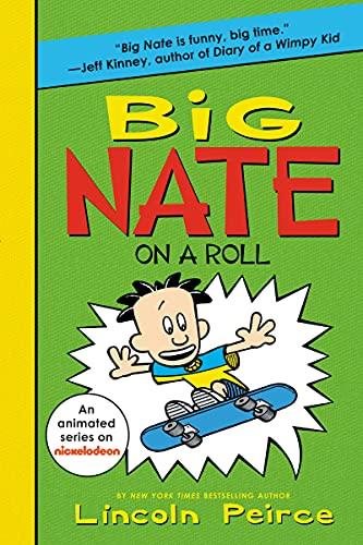 Big Nate on a Roll (Big Nate, 3)