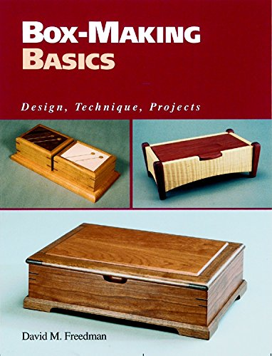 Box-Making Basics: Design, Technique, Projects