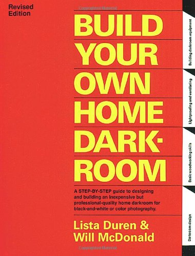 Build Your Own Home Darkroom