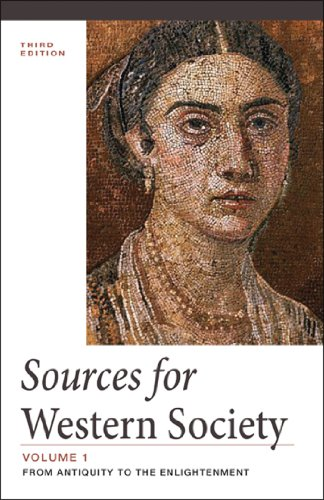 Sources for Western Society: From Antiquity to the Enlightenment, Vol. 1