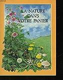 La nature dans votre panier.