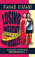 Losing Weight Naturally: Seeking Happiness Inexpensively 1