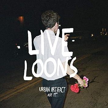 Live Loons: Urban Artifact