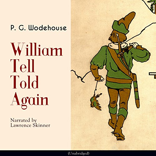 William Tell Told Again audiobook cover art