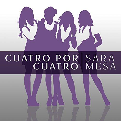 Cuatro por cuatro [Four by Four] audiobook cover art