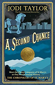 A Second Chance (Chronicles of St. Mary's) by [Jodi Taylor]