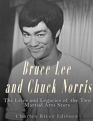 Bruce Lee and Chuck Norris: The Lives and Legacies of the Two Martial Arts Stars (English Edition)