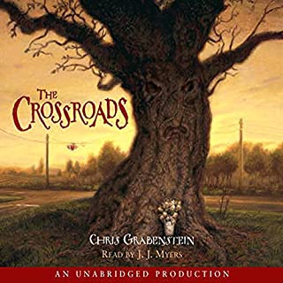 The Crossroads     A Haunted Mystery              By:                                                                                                                                 Chris Grabenstein                               Narrated by:                                                                                                                                 J. J. Myers                      Length: 5 hrs and 47 mins     69 ratings     Overall 4.1
