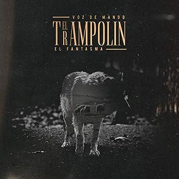 El Trampolín (feat. El Fantasma)