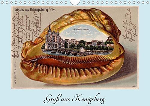 Gruß aus Königsberg - Historische Ansichtskarten (Wandkalender 2021 DIN A4 quer)
