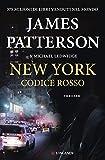 New York codice rosso: Un caso di Michael Bennett, negoziatore NYPD