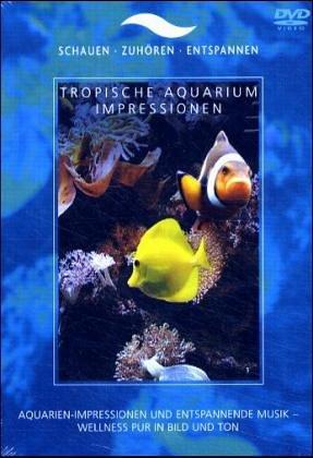 Tropische Aquarium Impressionen, 1 DVD