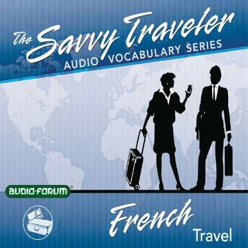 The Savvy Traveler: French Travel audiobook cover art