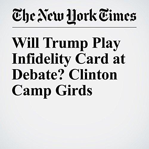 Will Trump Play Infidelity Card at Debate? Clinton Camp Girds cover art