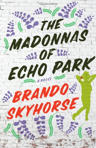 Image of The Madonnas of Echo Park: A Novel