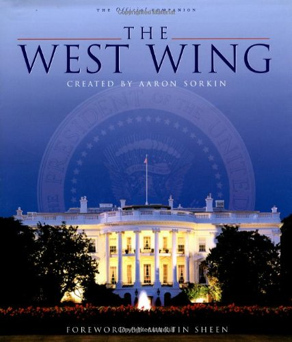 Compare Textbook Prices for The West Wing: The Official Companion Pocket Books Media Tie-In First Printing Edition ISBN 9780743437394 by Warner Bros.