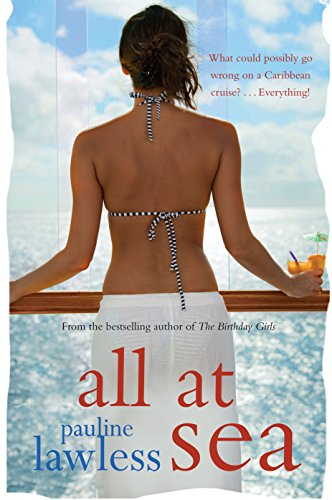 All At Sea: What could possibly go wrong on a Caribbean cruise? . . . Everything! (English Edition)