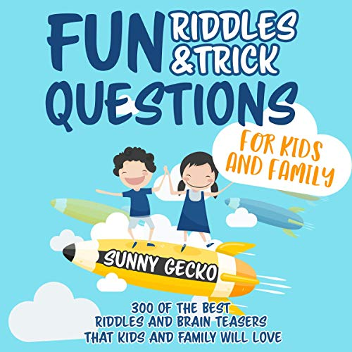 Fun Riddles and Trick Questions for Kids and Family  By  cover art
