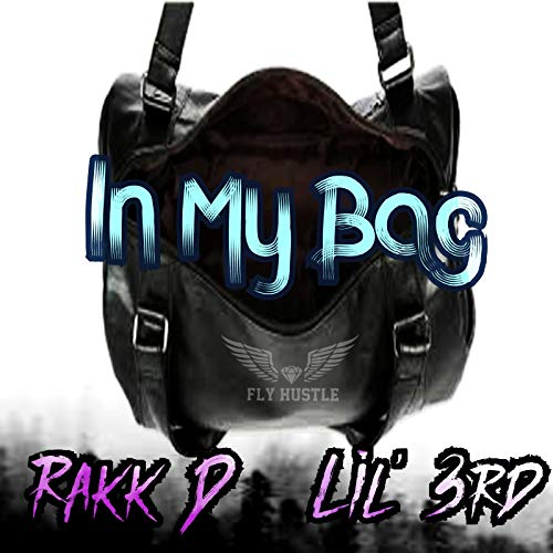 In My Bag [Explicit]