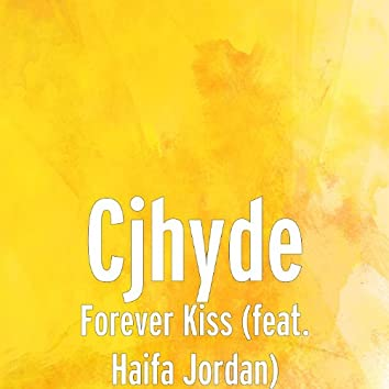 Forever Kiss (feat. Haifa Jordan)