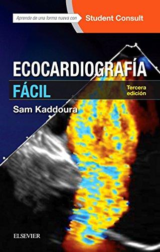 Ecocardiografía fácil + StudentConsult (3ª ed.) (Spanish Edition)