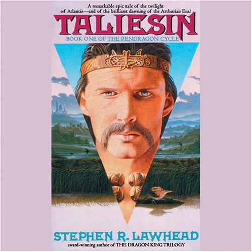 Taliesin: The Pendragon Cycle, Book 1