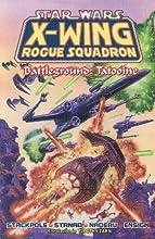 Battleground: Tatooine (Star Wars: X-Wing Rogue Squadron, #3)