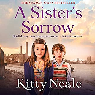 A Sister's Sorrow                   Written by:                                                                                                                                 Kitty Neale                               Narrated by:                                                                                                                                 Annie Aldington                      Length: 10 hrs and 3 mins     Not rated yet     Overall 0.0