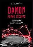 Damon. Almas oscuras: Crónicas Vampíricas 6 (La Isla del Tiempo Plus)