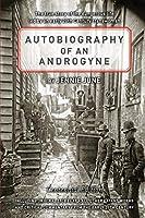 Autobiography of an Androgyne Centennial Edition