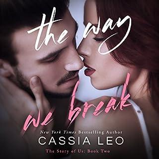 The Way We Break audiobook cover art