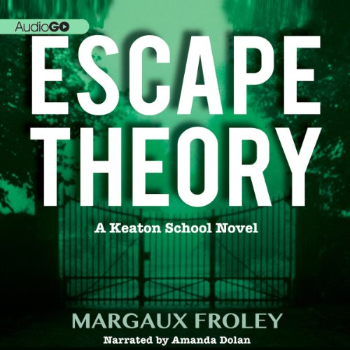 Escape Theory Audiobook By Margaux Froley cover art