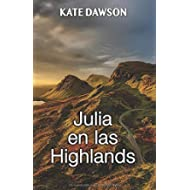 Julia en las Highlands (Julia y amigas) (Spanish Edition)